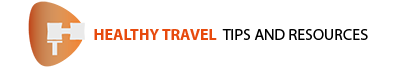 Healthy Travel - Dedicated to the Health of all Travelers